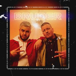 Nico K.I.Z & Yassin  BRUDER